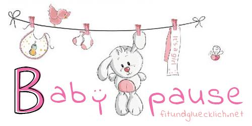 Babypause - die Zweite - FIT & HAPPY