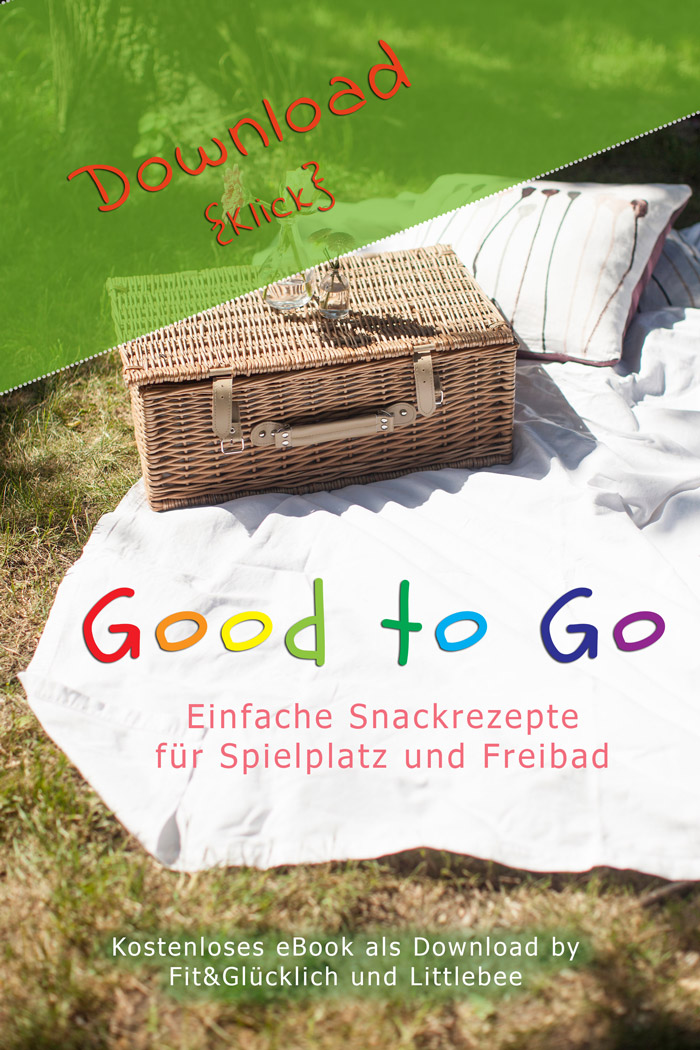 download ebook good to go, snackrezepte, gesund, freebie, famlienrezepte