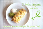 chimichangas, huhn, Familienrezept, clean eating, gesund